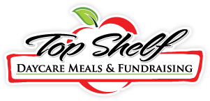 Top Shelf Daycare Meals & Fundraising
